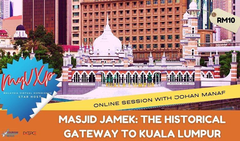 Persembahan MyVXp Istimewa 13 Februari 2021 Tentang Sejarah Masjid Jamek Gerbang Sejarah Kuala Lumpur
